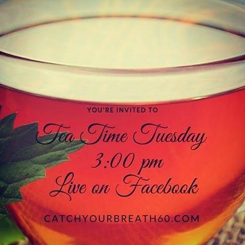 Tea Time Tuesday Every Tuesday